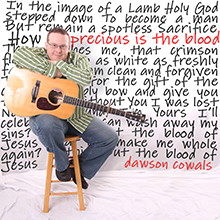 Precious Is the Blood